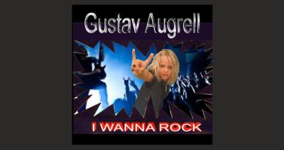 Gustav Augrell – I Wanna Rock
